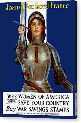 Joan Of Arc Saved France - Save Your Country Canvas Print by War Is Hell Store