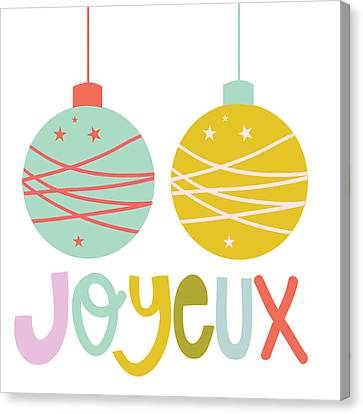 Joyeux  Canvas Print by Colleen VT