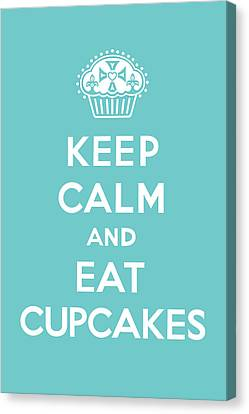 Keep Calm And Eat Cupcakes - Turquoise  Canvas Print by Andi Bird
