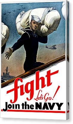 Let's Go Join The Navy Canvas Print by War Is Hell Store