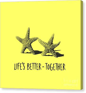 Life Is Better Together Sketch Tee Canvas Print by Edward Fielding