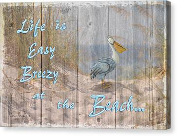 Life Is Easy Breezy At The Beach Canvas Print by Nina Bradica