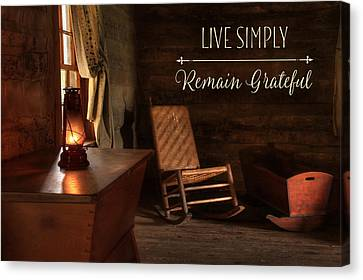 Live Simply Canvas Print by Lori Deiter