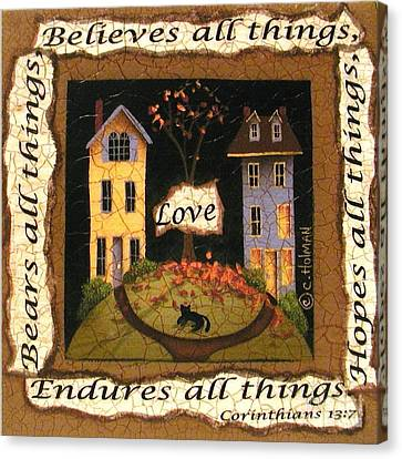 Love Bears All Things... Canvas Print by Catherine Holman