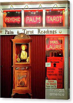 Madame Lauries Psychic Palm Tarot Fortune Be Told Closed For Holiday Please Use Atm Circa 2016 V2 Canvas Print by Wingsdomain Art and Photography