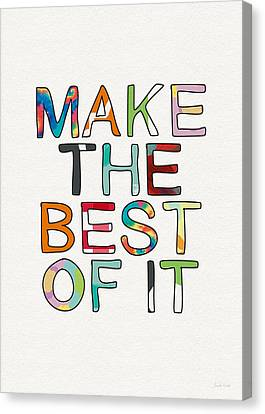 Make The Best Of It Multicolor- Art By Linda Woods Canvas Print by Linda Woods