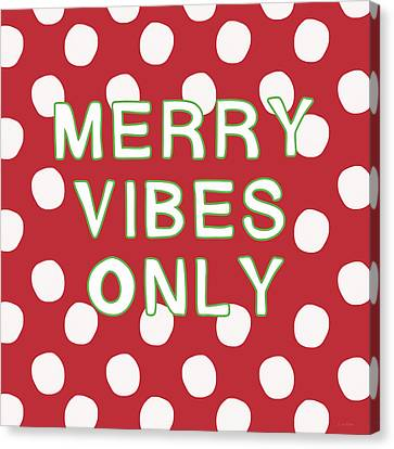 Merry Vibes Only Polka Dots- Art By Linda Woods Canvas Print by Linda Woods