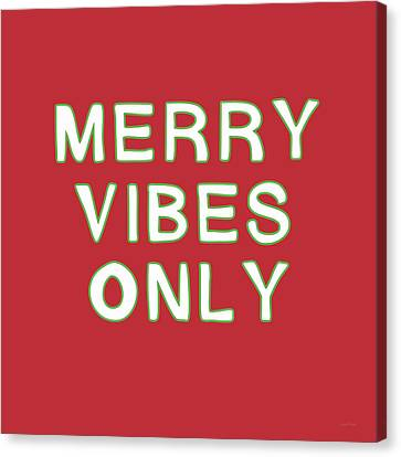 Merry Vibes Only Red- Art By Linda Woods Canvas Print by Linda Woods