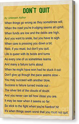 Motivational Poem - Do Not Quit Canvas Print by Celestial Images