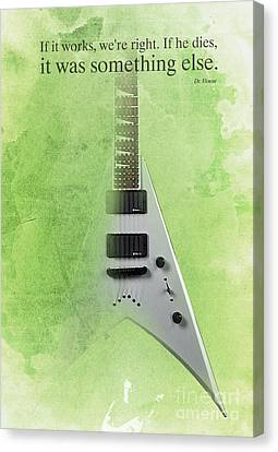 Dr House Inspirational Quote And Electric Guitar Green Vintage Poster For Musicians And Trekkers Canvas Print by Pablo Franchi