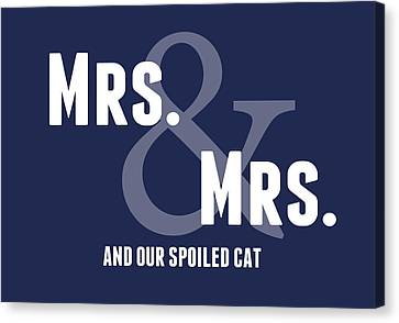 Mrs And Mrs And Cat- Blue Canvas Print by Linda Woods