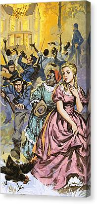 Northern Troops Looting The Homes Of Terrified Southerners Canvas Print by Angus McBride
