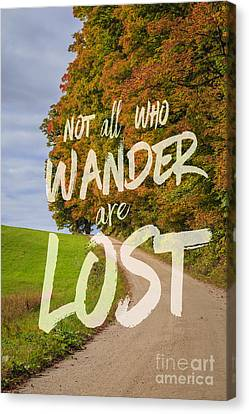 Not All Who Wander Are Lost 2 Canvas Print by Edward Fielding