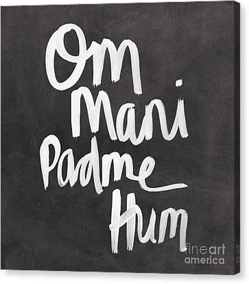 Om Mani Padme Hum Canvas Print by Linda Woods