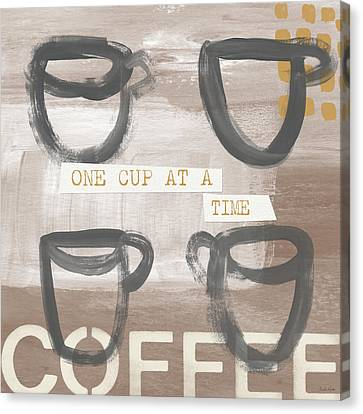 One Cup At A Time- Art By Linda Woods Canvas Print by Linda Woods