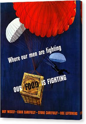 Our Food Is Fighting - Ww2 Canvas Print by War Is Hell Store