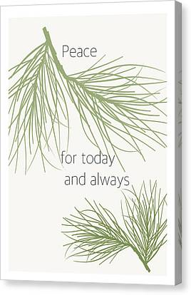 Peace For Today And Always Canvas Print by Kandy Hurley