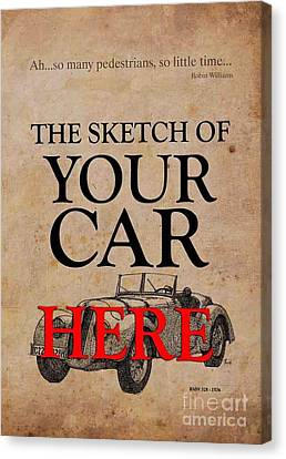 Personalized Poster, The Sketch Of Your Car And Quote Canvas Print by Pablo Franchi