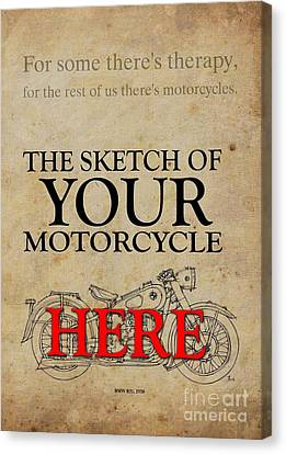 Personalized Poster, The Sketch Of Your Motorcycleand Quote Canvas Print by Pablo Franchi