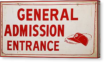Phillies General Admission Sign From Connie Mack Stadium Canvas Print by Bill Cannon