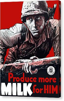 Produce More Milk For Him - Ww2 Canvas Print by War Is Hell Store