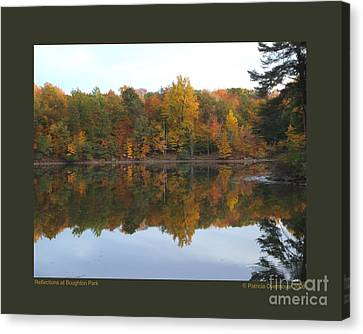 Reflections At Boughton Park Canvas Print by Patricia Overmoyer