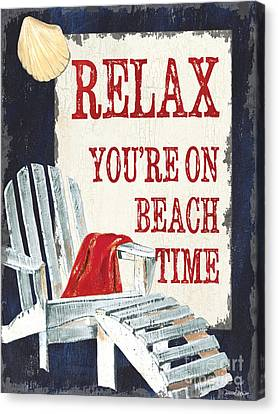 Relax You're On Beach Time Canvas Print by Debbie DeWitt