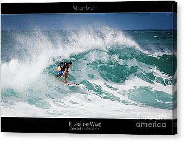 Riding The Wave - Maui Hawaii Posters Series Canvas Print by Denis Dore