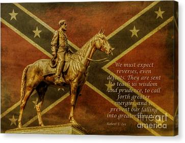 Robert E Lee Inspirational Quote Canvas Print by Randy Steele