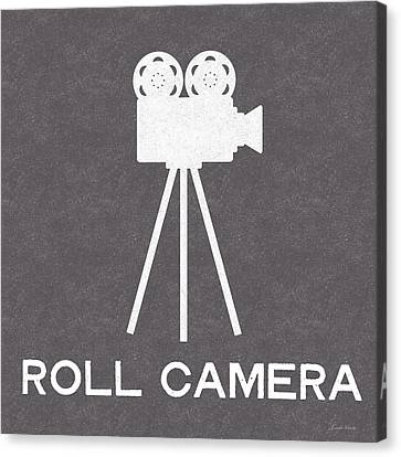 Roll Camera- Art By Linda Woods Canvas Print by Linda Woods