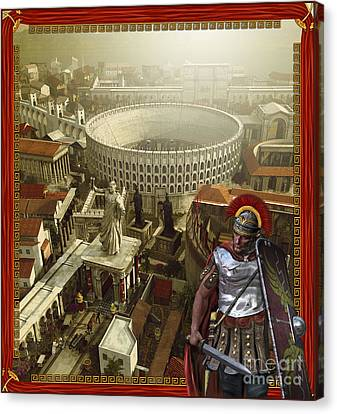 Roman Legionnaire With A Roman City Canvas Print by Kurt Miller