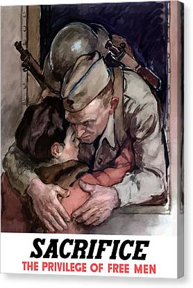 Sacrifice - The Privilege Of Free Men Canvas Print by War Is Hell Store