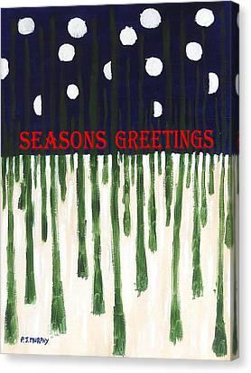 Seasons Greetings 2 Canvas Print by Patrick J Murphy