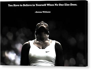 Serena Williams Quote 2a Canvas Print by Brian Reaves