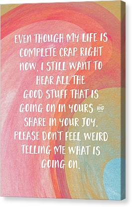 Share Your Joy- Empathy Card By Linda Woods Canvas Print by Linda Woods