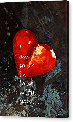 So In Love With You - Romantic Red Heart Painting Canvas Print by Sharon Cummings