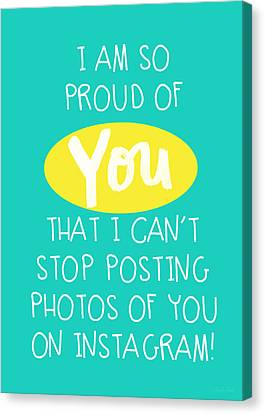So Proud Of You- Blue Canvas Print by Linda Woods