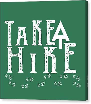 Take A Hike  Canvas Print by Heather Applegate