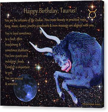 Taurus Birthday Zodiac Astrology Canvas Print by Michele  Avanti