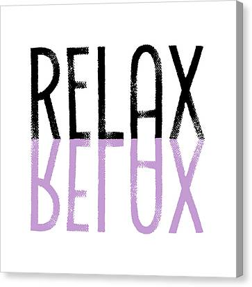 Text Art Relax - Purple Canvas Print by Melanie Viola