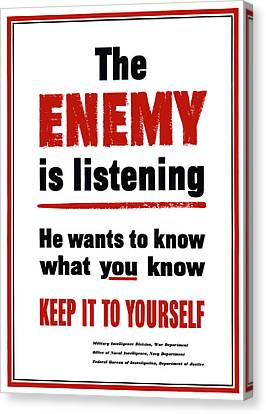 The Enemy Is Listening - Ww2 Canvas Print by War Is Hell Store
