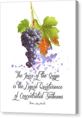 The Juice Of The Grapes Canvas Print by Colleen Taylor