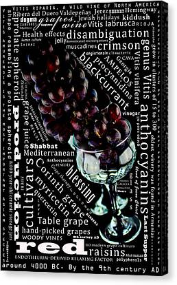 The Lifeline Of The Red Grapes Canvas Print by Toppart Sweden