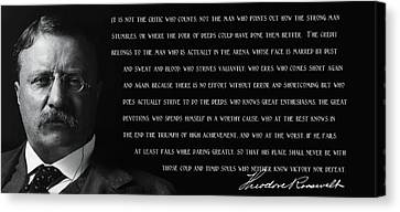 The Man In The Arena - Teddy Roosevelt 1910 Canvas Print by Daniel Hagerman