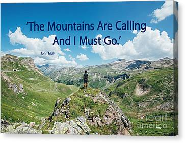 The Mountains Are Calling Canvas Print by Bedros Awak