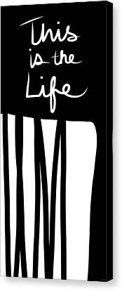 This Is The Life- Black And White Art By Linda Woods Canvas Print by Linda Woods