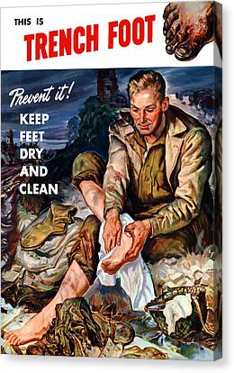 This Is Trench Foot - Prevent It Canvas Print by War Is Hell Store
