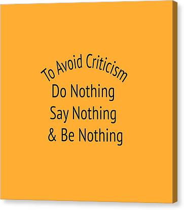 To Avoid Criticism 5455.02 Canvas Print by M K  Miller
