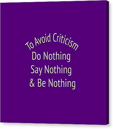 To Avoid Criticism 5456.02 Canvas Print by M K  Miller