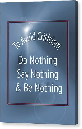 To Avoid Criticism 5457.02 Canvas Print by M K  Miller
